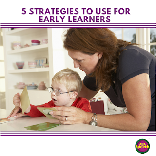 5 Strategies To Use When Working With Early Learners