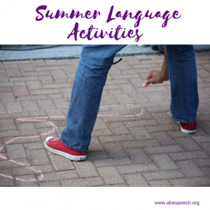 Summer language activities can be a great way to help students continue work on their speech therapy goals. From chalk to water play and so much more. Read on to get some easy tips and strategies. #summer #language #speechtherapy