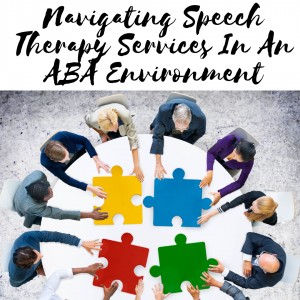 Speech therapy services in an aba setting