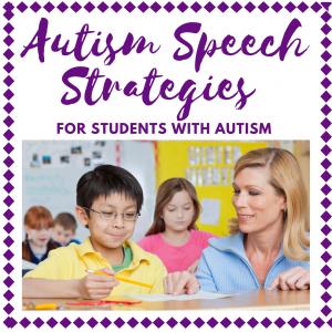 5 Autism Speech Strategies