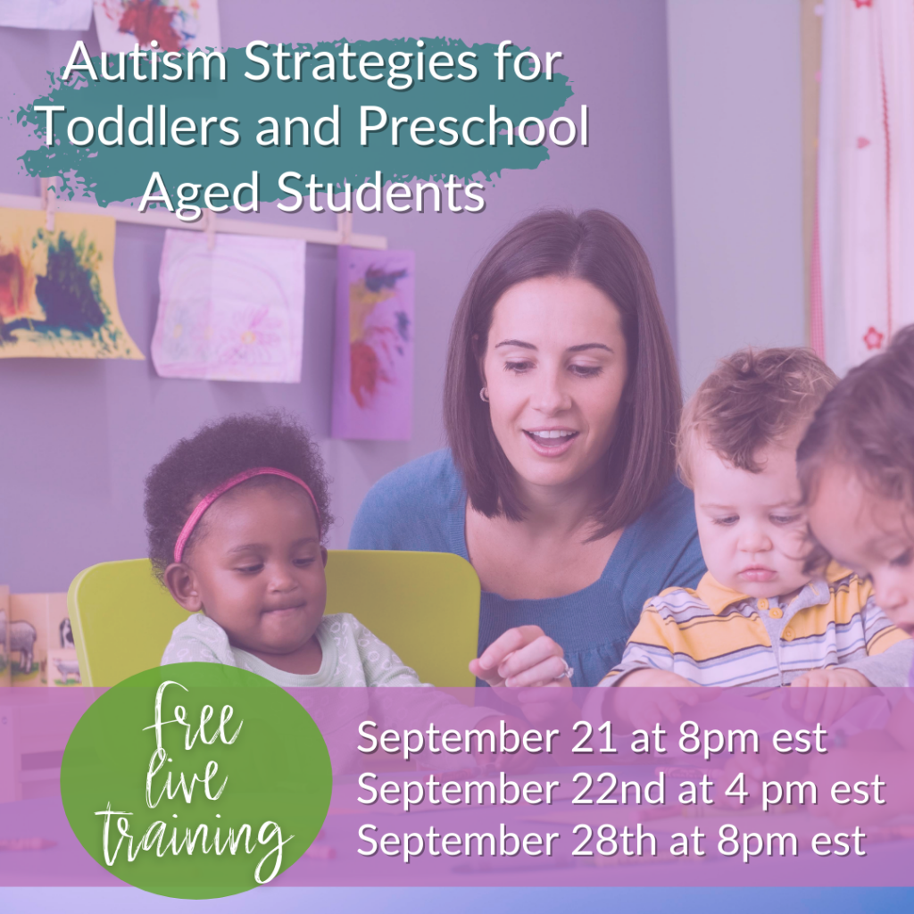 Webinar - Autism Strategies for Toddlers and Preschool Aged Students